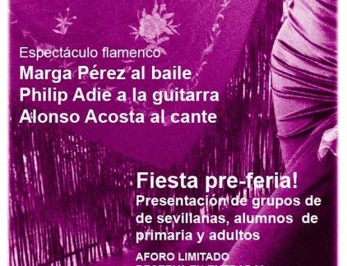 Espectáculo flamenco y fiesta pre-Feria